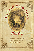 The Pawnee Mission Letters, 1834-1851