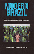 Modern Brazil: Elites & Masses in Historical Perspective