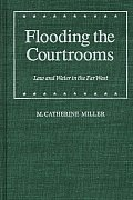 Flooding the Courtrooms Law & Water in the Far West