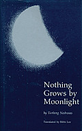 Nothing Grows by Moonlight