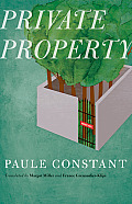 Private Property (European Women Writers)