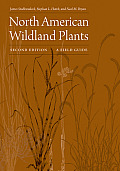 North American Wildland Plants 2nd Edition A Field Guide