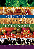 Encyclopedia of Organic Sustainable & Local Food