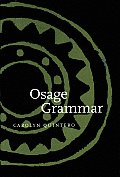 Osage Grammar (Studies in the Anthropology of North American Indians)