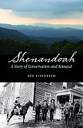 Shenandoah: A Story of Conservation and Betrayal