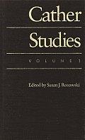 Cather Studies, Volume 1