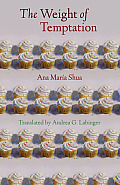 The Weight of Temptation (Latin American Women Writers)