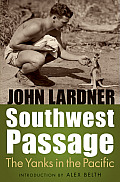 Southwest Passage: The Yanks in...