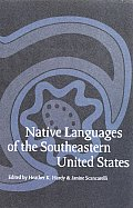 Native Languages of the Southeastern United States (Studies in the Anthropology of North American Indians)