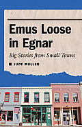 Emus Loose in Egnar Big Stories from Small Towns