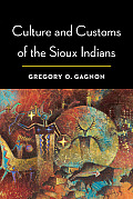 Culture & Customs of the Sioux Indians