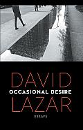 Occasional Desire: Essays