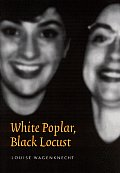 White Poplar Black Locust