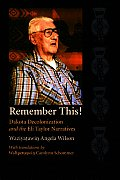 Remember This!: Dakota Decolonization and the Eli Taylor Narratives