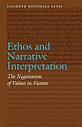 Ethos and Narrative Interpretation: The Negotiation of Values in Fiction (Frontiers of Narrative)