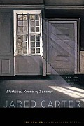 Darkened Rooms of Summer (Ted Kooser Contemporary Poetry)