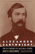 Alexander Cartwright: The Life Behind the Baseball Legend