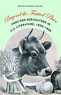 Beyond the Fruited Plain: Food and Agriculture in U.S. Literature, 1850-1905