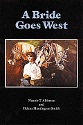 A Bride Goes West (Women of the West)