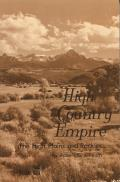 High Country Empire: The High Plains and Rockies