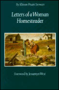 Letters of a Woman Homesteader (Women of the West)