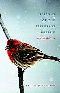 Seasons of the Tallgrass Prairie: A Nebraska Year