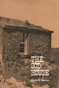 The Sod House