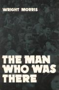 The Man Who Was There