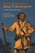 Life & Adventures of James P Beckwourth