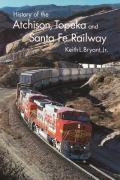History of Atchison Topeka & Santa Fe Railway
