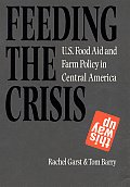 Feeding the Crisis: U.S. Food Aid and Farm Policy in Central America