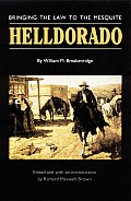 Helldorado Bringing the Law to the Mesquite