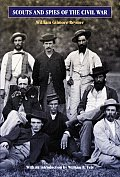 Scouts & Spies of the Civil War