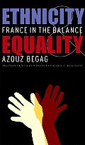 Ethnicity & Equality: France in the Balance