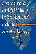 Contemporary Jewish Writing in Britain and Ireland