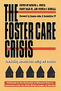 Foster Care Crisis Translating Research Into Policy & Practice