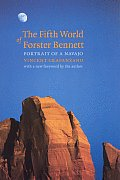 The Fifth World of Forster Bennett: Portrait of a Navajo