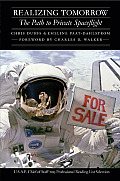 Realizing Tomorrow: The Path to Private Spaceflight
