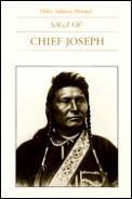 Saga of Chief Joseph Saga of Chief Joseph