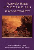 French Fur Traders & Voyageurs in the American West