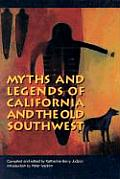 Myths & Legends Of California & The Old