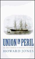 Union In Peril The Crisis Over British I