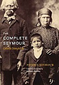The Complete Seymour: Colville Storyteller (Native Literatures of the Americas)