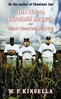 Dixon Cornbelt League & Other Baseball Stories