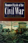 Mounted Raids of the Civil War