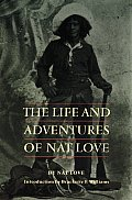 Life & Adventures Of Nat Love