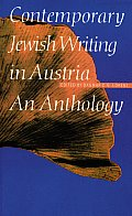 Contemporary Jewish Writing iIn Austria An Anthology