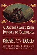 Doctors Gold Rush Journey To California
