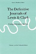 Definitive Journals of Lewis & Clark V13