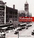 Nebraska an Illustrated History 2ND Edition